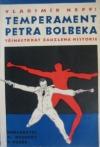 Temperament Petra Bolbeka