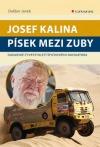 Josef Kalina - Písek mezi zuby
