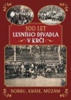 100 let Lesního divadla v Krči obálka knihy