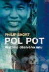 Pol Pot: Historie děsivého snu