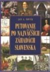 Putovanie po najväčších záhadách Slovenska
