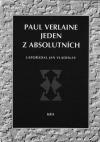 Paul Verlaine - jeden z absolutních