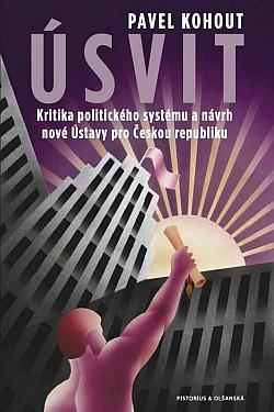 Úsvit - Kritika politického systému a návrh nové Ústavy pro Českou republiku obálka knihy
