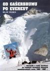 Od Gašerbrumu po Everest: slovenskí a českí horolezci na všetkých štrnástich hlavných osemtisícovkách sveta, 1969–1995