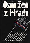 Osm žen z Hradu