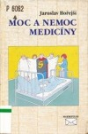 Moc a nemoc medicíny