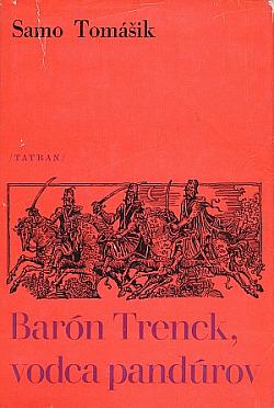 Barón Trenck, vodca pandúrov / Pamätihodnosti Muránskeho zámku obálka knihy