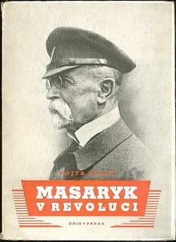 Masaryk v revoluci obálka knihy