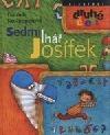 Sedmilhář Josífek