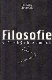 Filosofie v českých zemích mezi středověkem a osvícenstvím obálka knihy