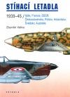 Stíhací letadla 1939-1945 / Itálie, Francie, SSSR,  Československo, Polsko, Holandsko, Švédsko, Austrálie