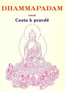 Dhammapadam neboli Cesta k pravdě obálka knihy
