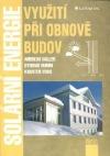 Solární energie - využití při obnově budov