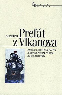 Cesta z Prahy do Benátek a odtud potom po moři až do Palestiny obálka knihy