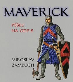 Maverick - Pěšec na odpis obálka knihy