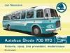 Autobus Škoda 706 RTO obálka knihy