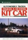 Automobily Škoda Felicia a Octavia Kit Car obálka knihy