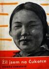 Žil jsem na Čukotce