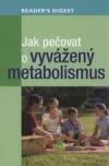 Jak pečovat o vyvážený metabolismus