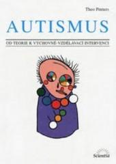Autismus: od teorie k výchovně-vzdělávací intervenci