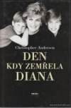 Den, kdy zemřela Diana