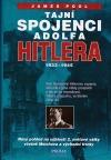 Tajní spojenci Adolfa Hitlera (1933-1945)