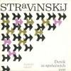 Igor Stravinskij: deník ze společných cest