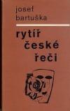Rytíř české řeči obálka knihy