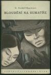 Bloudění na Sumatře obálka knihy