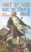 Malý slovník Krkonošských názvů