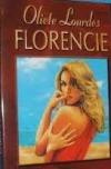 Florencie: tak trochu neobyčejný příběh