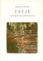 Eseje. Zamyšlení nad Sainte-Beuvem