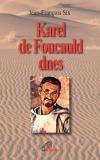 Karel de Foucauld dnes