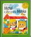 Michal a jeho sestra Monika