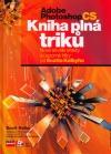 Adobe Photoshop CS - Kniha plná triků