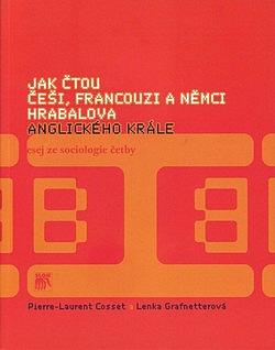 Jak čtou Češi, Francouzi a Němci Hrabalova Anglického krále