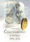 České bankovky a mince 1993-2012
