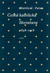 Česká katolická literatura 1848–1918