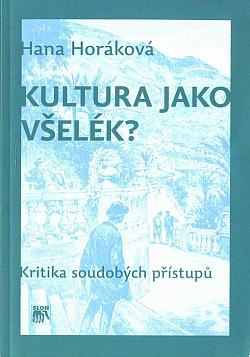 Kultura jako všelék? – Kritika soudobých přístupů obálka knihy