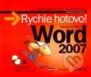 Microsoft Office Word 2007: Názorný průvodce všemi běžnými činnostmi