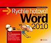 Microsoft Word 2010 - Rychle hotovo!