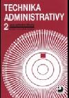 Technika administrativy 2 pro střední školy