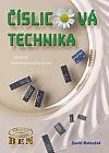 Číslicová technika: Základy konstruktérské praxe