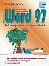 Microsoft Word 97: podrobný průvodce začínajícího uživatele