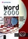 Word 2000 – podrobný průvodce pokročilého uživatele