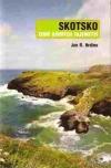 Skotsko - země dávných tajemství