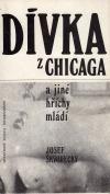 Dívka z Chicaga a jiné hříchy mládí