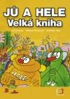 Jů a Hele - Velká kniha