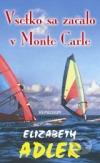 Všetko sa začalo v Monte Carle