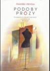 Podoby prózy  - O kompoziční výstavbě české prózy dvacátých let 20. století